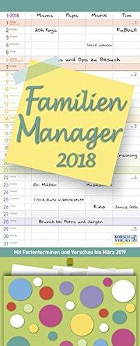 Familien Manager 2018: Familienplaner, 4 große Spalten. Familienkalender mit Ferienterminen, extra Spalte, Vorschau für 2019, Stifthalter und Zetteltasche. Format: 19 x 47 cm