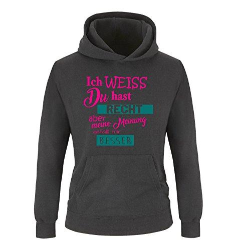 Comedy Shirts Comedy Shirts - Ich Weiss du hast Recht Aber Meine Meinung gefällt Mir Besser - Mädchen Hoodie - Schwarz/Pink-Türkis Gr. 104
