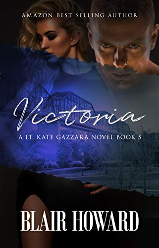 Victoria (Lt. Kate Gazzara Novels Book 5)