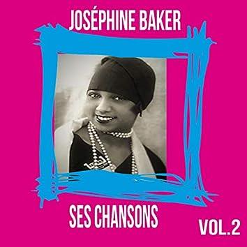 Joséphine Baker / Ses Chansons, vol. 2