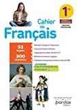 Français 1re 2020 Cahier d'exercices