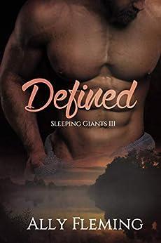Defined (Sleeping Giants Book 3) by [Ally Fleming, AlTonya Washington]