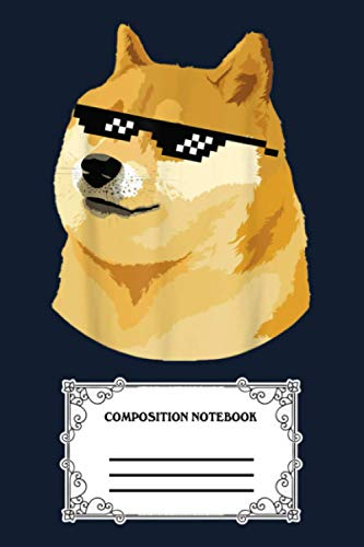 Doge With Deal With It Glasses 53 Notebook: 120 Wide Lined Pages - 6' x 9' - College Ruled Journal Book, Planner, Diary for Women, Men, Teens, and Children