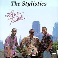 Love Talk by Stylistics (1991-08-06)