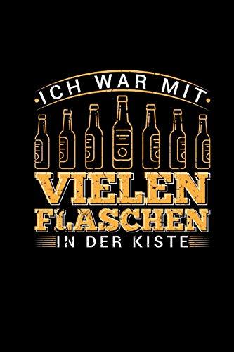 Ich War Mit Vielen Flaschen In Der Kiste: Wochenplaner Bier Sprüche Als Geschenk Männer   Bierwitz Zweideutig Lustig