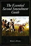Wayne LaPierre - The Essential Second Amendment Guide