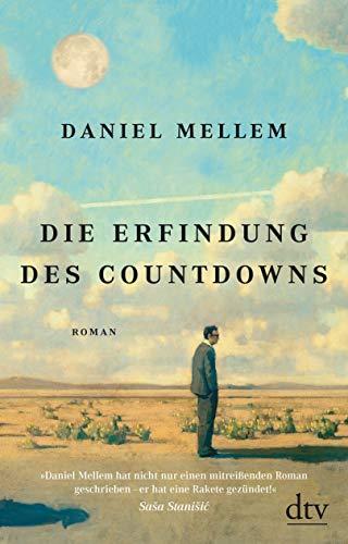 Die Erfindung des Countdowns: Roman