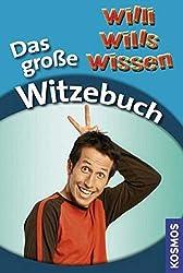 Willi wills Wissen Das große Witzebuch