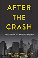 After the Crash: Financial Crises and Regulatory Responses