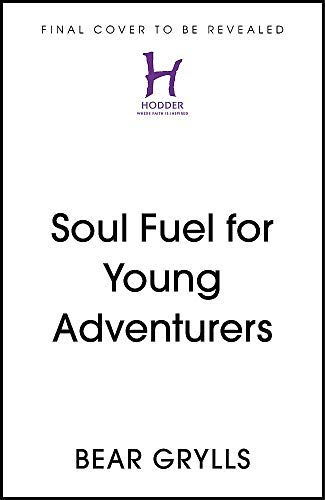Soul Fuel for Young Explorers (English Edition)