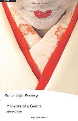 Penguin Readers: Level 6 MEMOIRS OF A GEISHA (Penguin Readers (Graded Readers))の詳細を見る