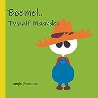 Boemel.. Twaalf Maanden (Boemel Boekje Book 5)