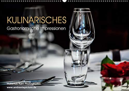 Kulinarisches - Gastronomische Impressionen (Wandkalender 2021 DIN A2 quer)
