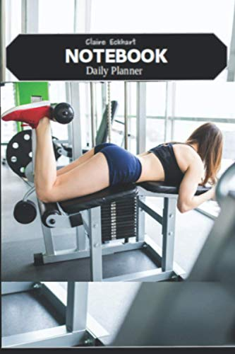 Daily Goal planner notebook undated with notes, to do list, Reminders with girl in gym design cover: This daily and weekly planner notebook is well optimized and organized for your Needs