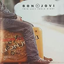 BON JOVI - THIS LEFT FEELS RIGHT