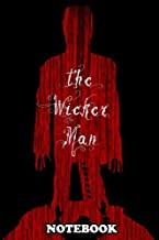 Notebook: Wicker Man Movie Poster , Journal for Writing, College Ruled Size 6