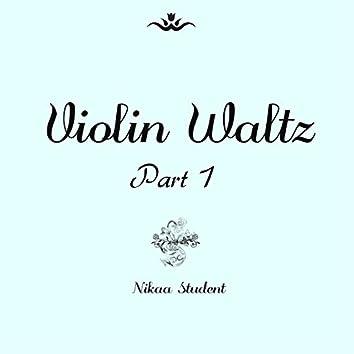Violin Waltz Part I