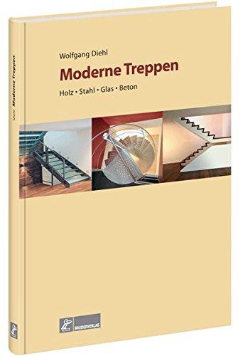 Moderne Treppen: Holz, Stahl, Glas, Beton