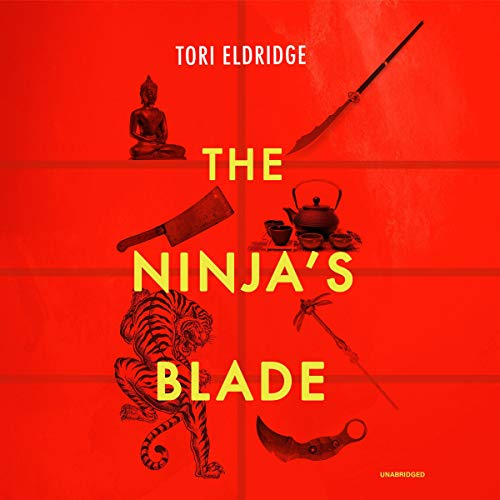The Ninja's Blade Audiobook By Tori Eldridge cover art