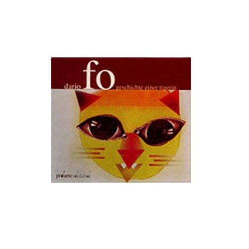 Dario Fos - Geschichte einer Tigerin