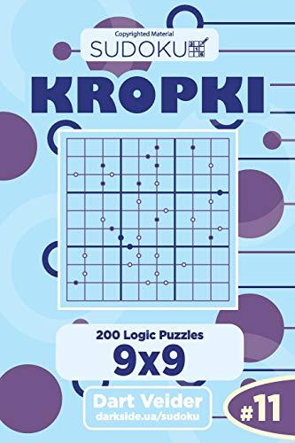 Sudoku Kropki - 200 Logic Puzzles 9x9 (Volume 11)