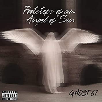 Footsteps of an Angel of Sin