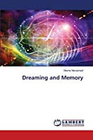 Dreaming and Memory