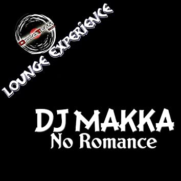 No Romance (Lounge Experience)