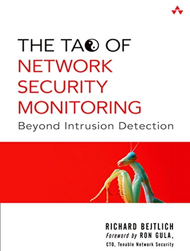 The Tao of Network Security Monitoring: Beyond Intrusion Detection