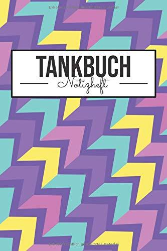 Tankbuch Notizheft: Tankheft für LKW und PKW Fahrer - Mehr als 100 Seiten für über 2500 Tankvorgänge