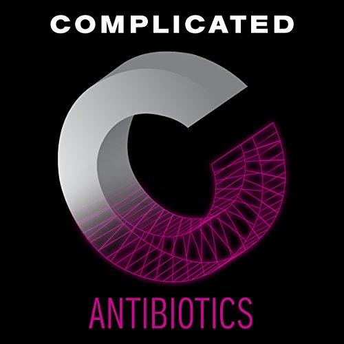 Antibiotics audiobook cover art