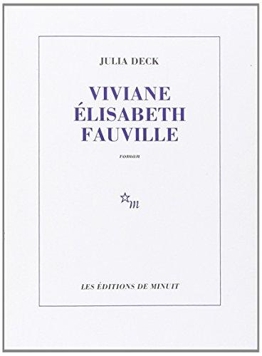 VIVIANE ELISABETH FAUVILLE (ROMANS)