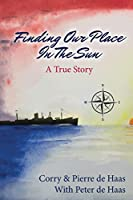 Finding our place in the sun: a true story