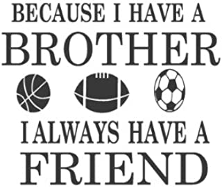 Brothers Friends Kid Room Sports Decor Wall Quote Decal Removable Letters