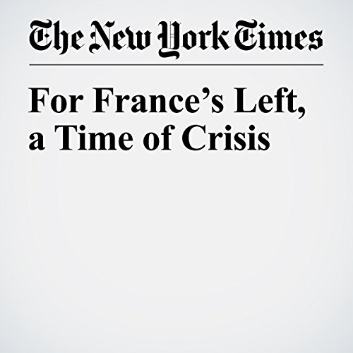 For France's Left, a Time of Crisis copertina