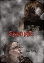 Smoke by Candace Thompson