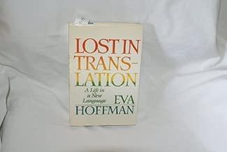 Hoffman EVA : Lost in Translation (Hbk) by Eva Hoffman (1989-01-26)