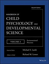 Handbook of Child Psychology and Developmental Science, Socioemotional Processes (Handbook of Child Psychology and Developmental Science (7th Edition))