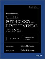 Handbook of Child Psychology and Developmental Science, Socioemotional Processes (Handbook of Child Psychology and Developmental Science, 7th Edition)
