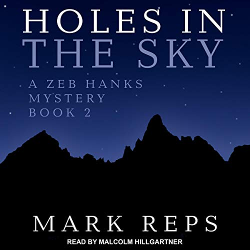 Holes in the Sky Audiobook By Mark Reps cover art