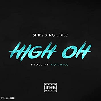 High Oh (feat. not.nilc)