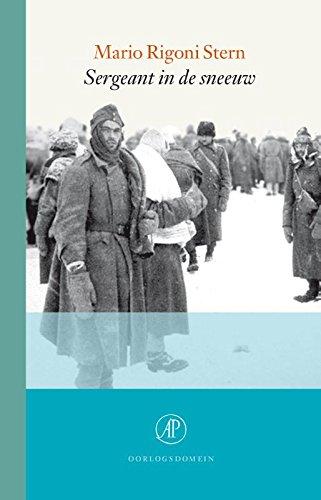 Sergeant in de sneeuw: herinneringen aan de aftocht uit Rusland