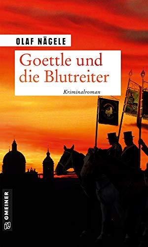 Goettle und die Blutreiter: Kriminalroman (Pfarrer Goettle 4)