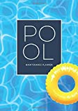 Pool Maintenance Planner: For the care and maintenance of your swimming pool | 30 weeks season | Clear checklists with the most important maintenance steps