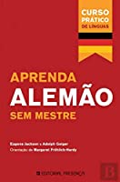 Aprenda Alemão Sem Mestre (Portuguese Edition)
