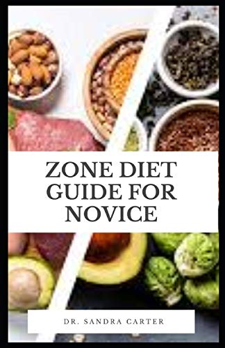 Zone Diet Guide For Novice: Zone Diet instructs its followers to stick to eating a specific ratio of 40% carbs, 30% protein and 30% fat.