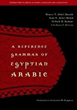 A Reference Grammar of Egyptian Arabic (Georgetown Classics in Arabic Languages and Linguistics)