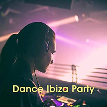Dance Ibiza Party