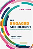 The Engaged Sociologist: Connecting the Classroom to the Community (NULL)