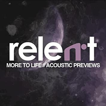 More to Life: Acoustic Preview